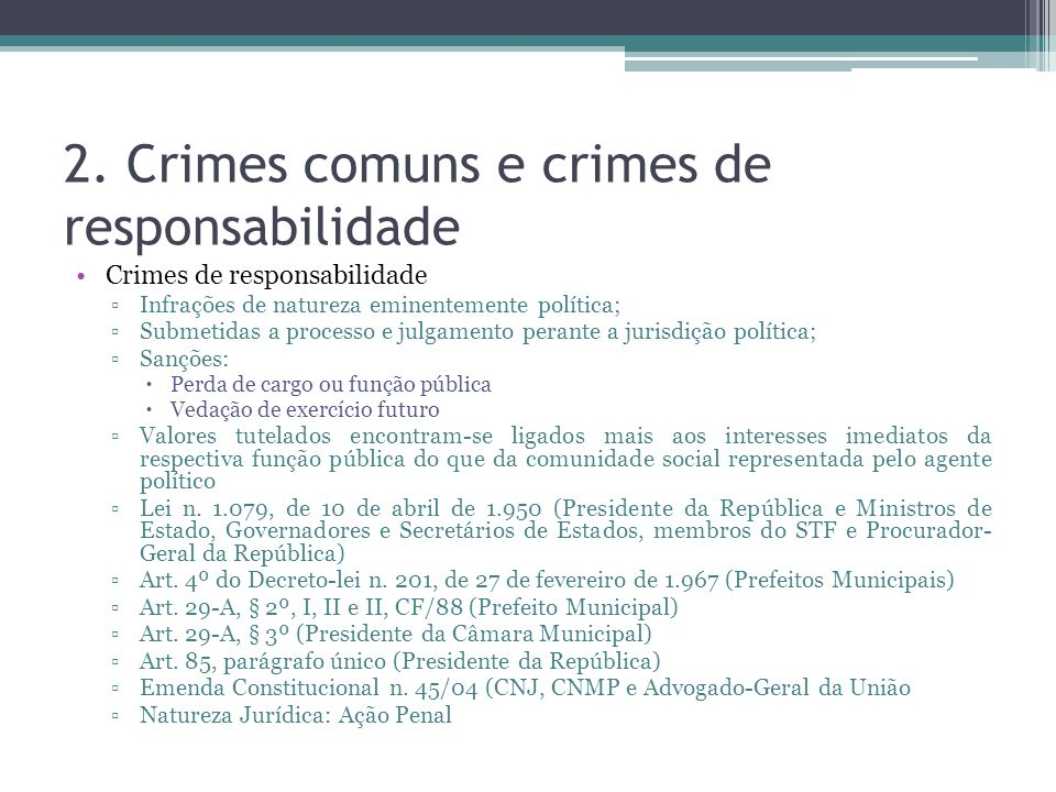 2. Crimes comuns e crimes de responsabilidade