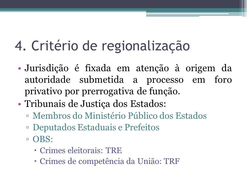 4. Critério de regionalização