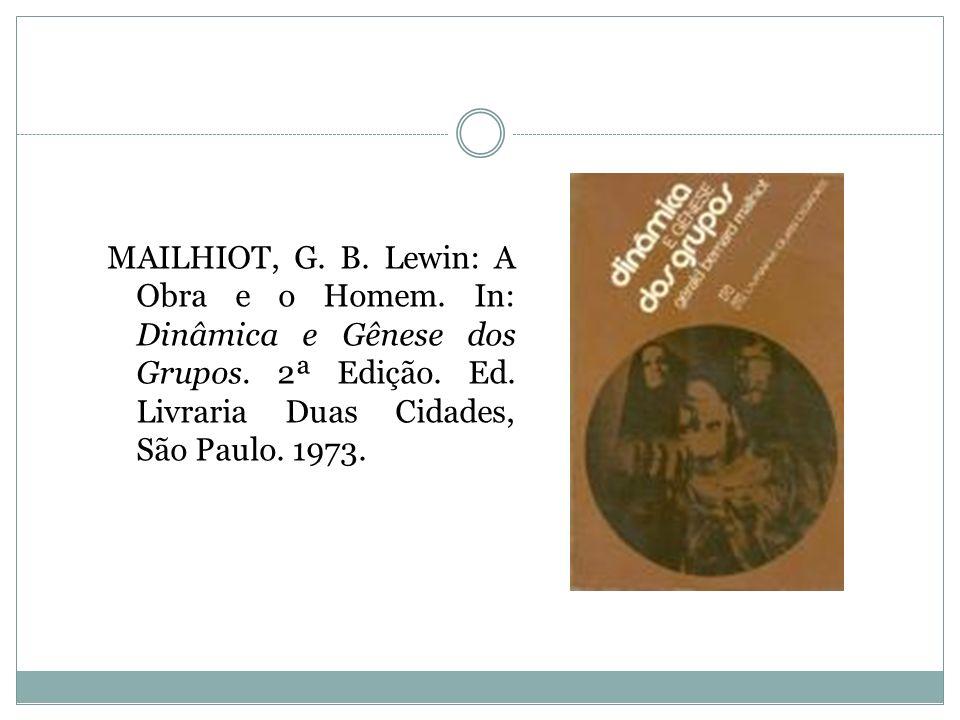 MAILHIOT, G. B. Lewin: A Obra e o Homem
