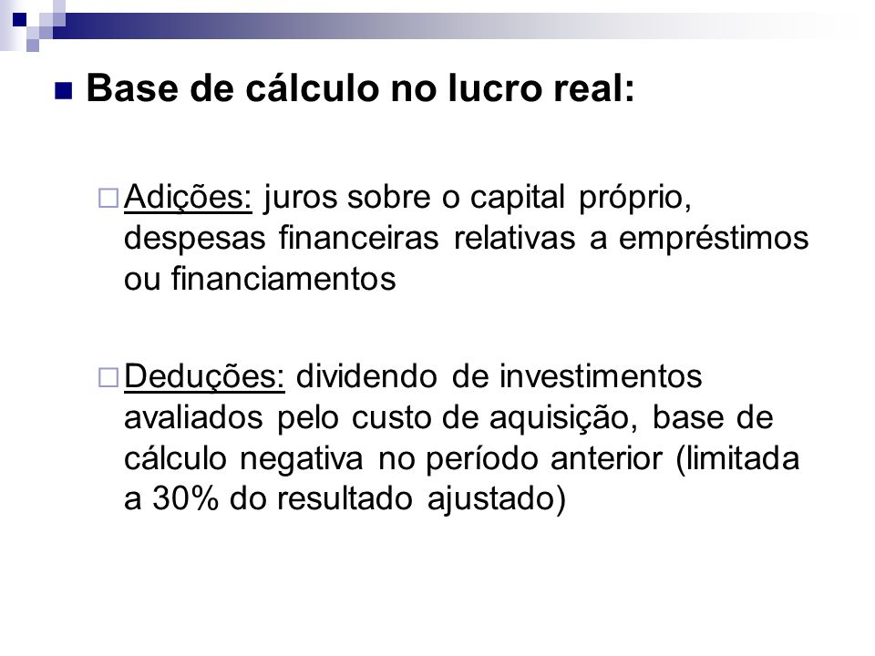 Base de cálculo no lucro real: