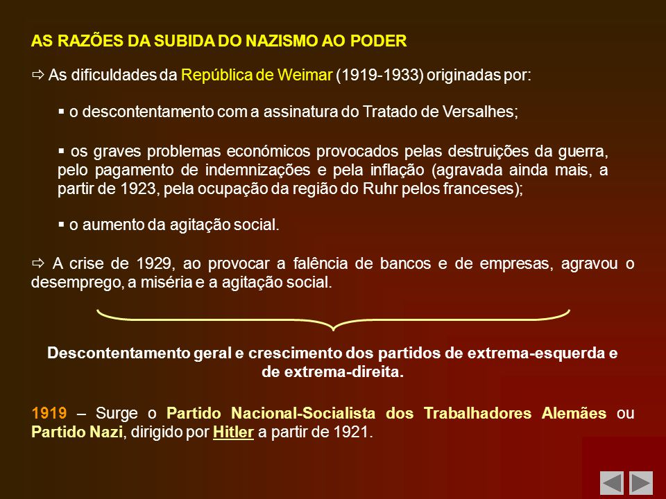 AS RAZÕES DA SUBIDA DO NAZISMO AO PODER