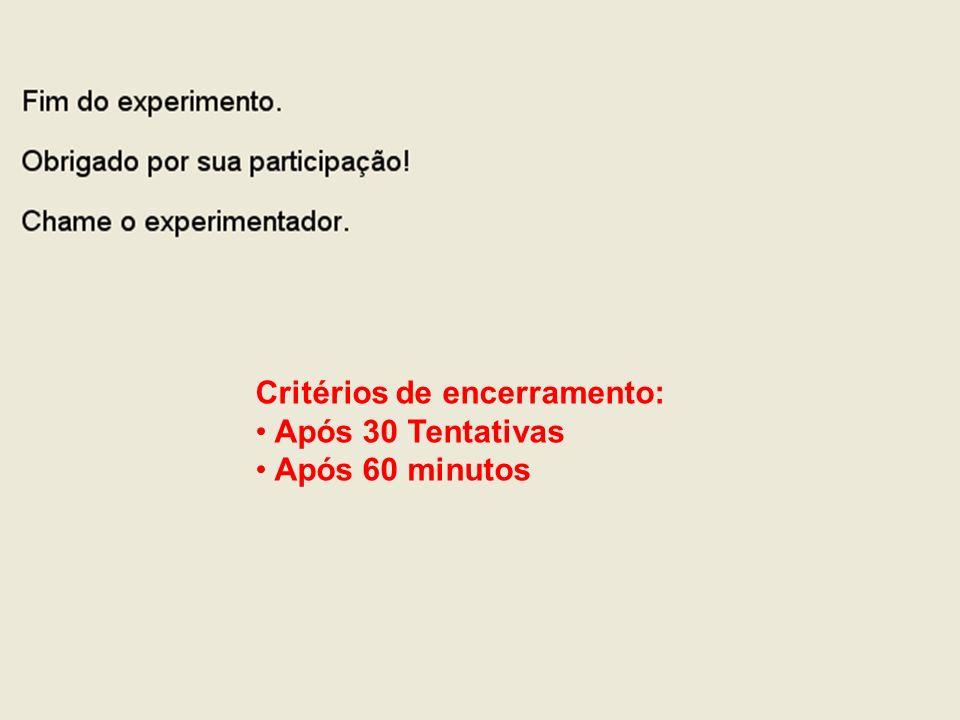 Critérios de encerramento: