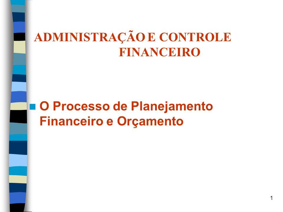 ADMINISTRAÇÃO E CONTROLE FINANCEIRO