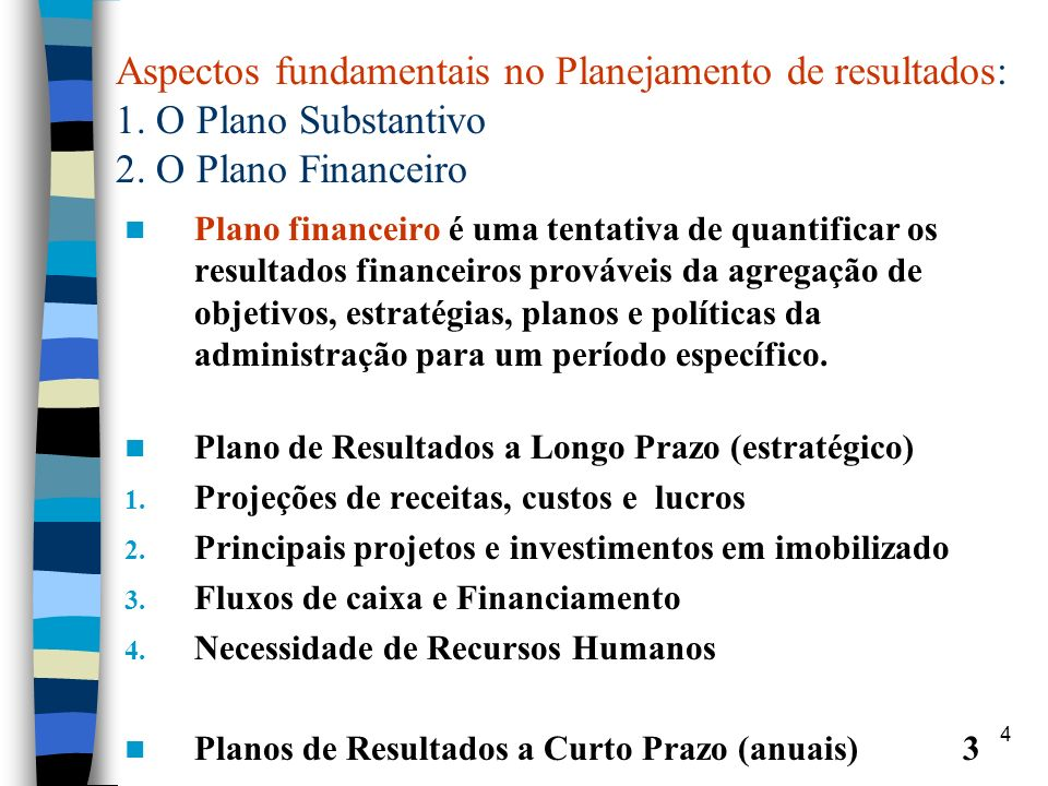 Aspectos fundamentais no Planejamento de resultados: 1