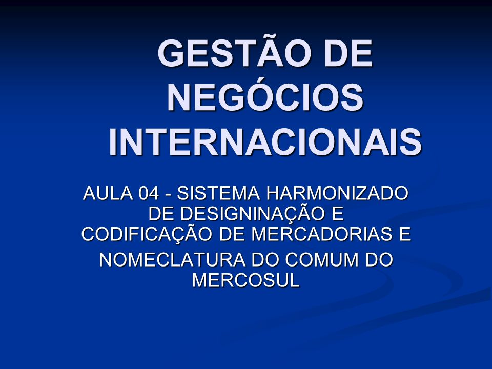 GESTÃO DE NEGÓCIOS INTERNACIONAIS