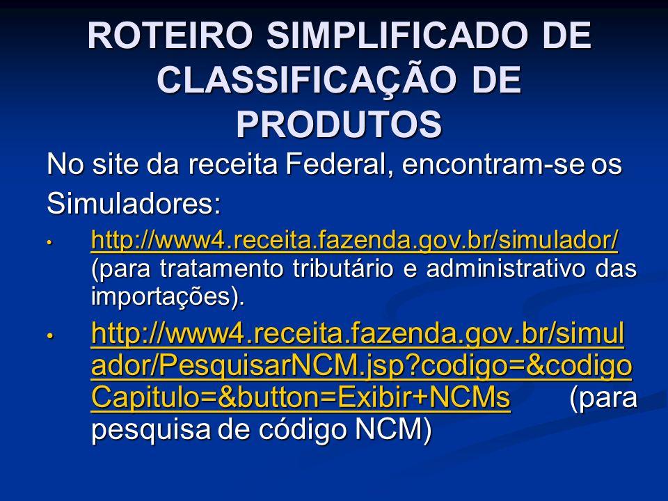 ROTEIRO SIMPLIFICADO DE CLASSIFICAÇÃO DE PRODUTOS