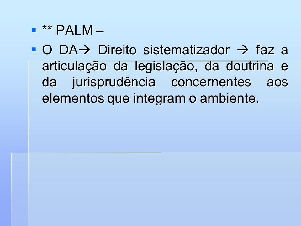 ** PALM –
