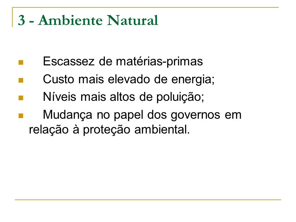 3 - Ambiente Natural Escassez de matérias-primas