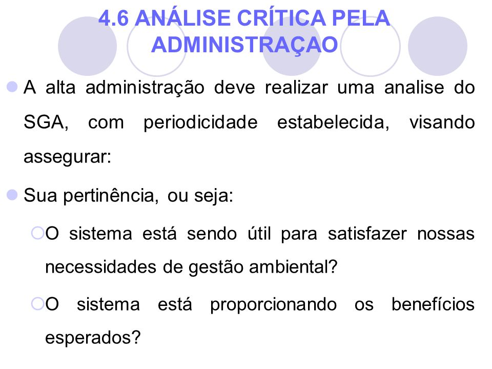 4.6 ANÁLISE CRÍTICA PELA ADMINISTRAÇAO