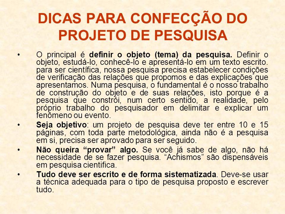 DICAS PARA CONFECÇÃO DO PROJETO DE PESQUISA