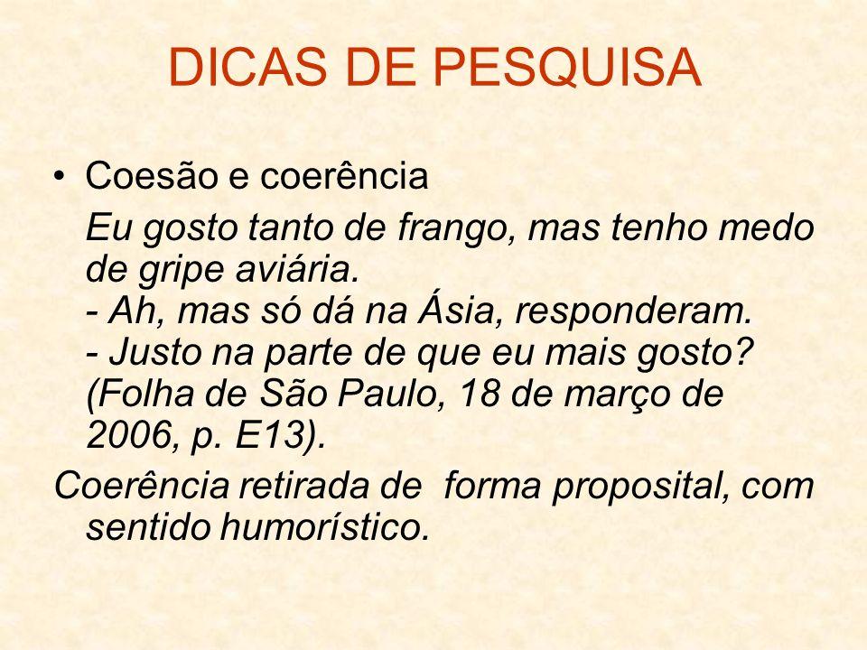DICAS DE PESQUISA Coesão e coerência