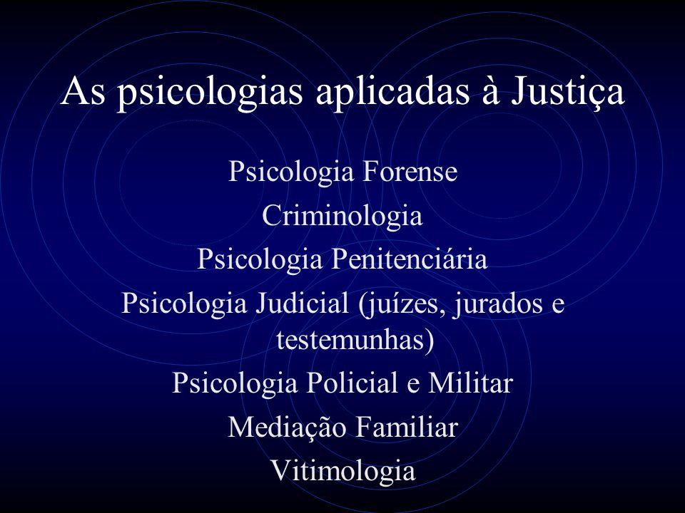 As psicologias aplicadas à Justiça
