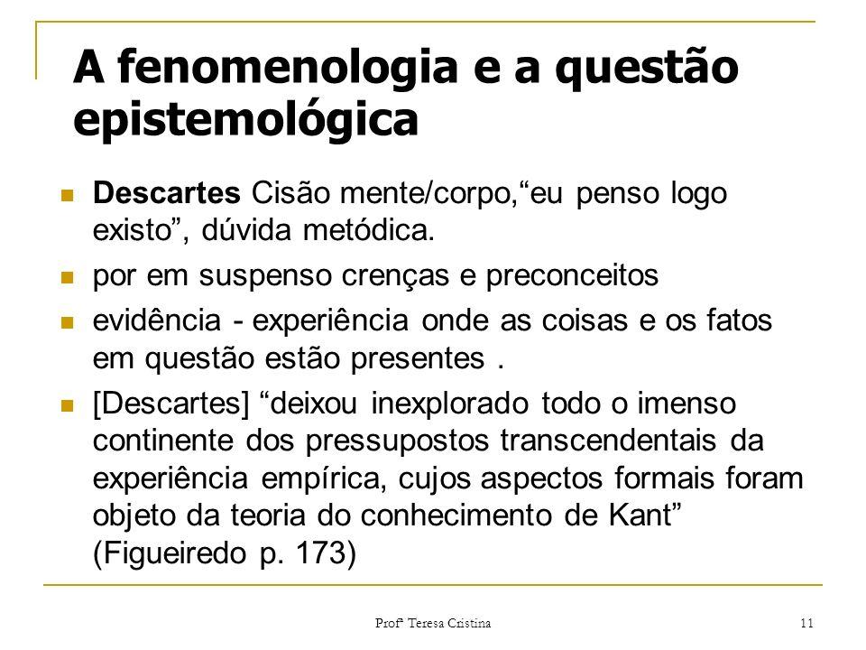 A fenomenologia e a questão epistemológica