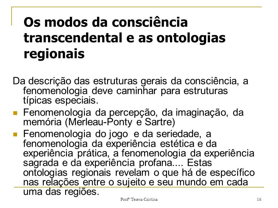 Os modos da consciência transcendental e as ontologias regionais