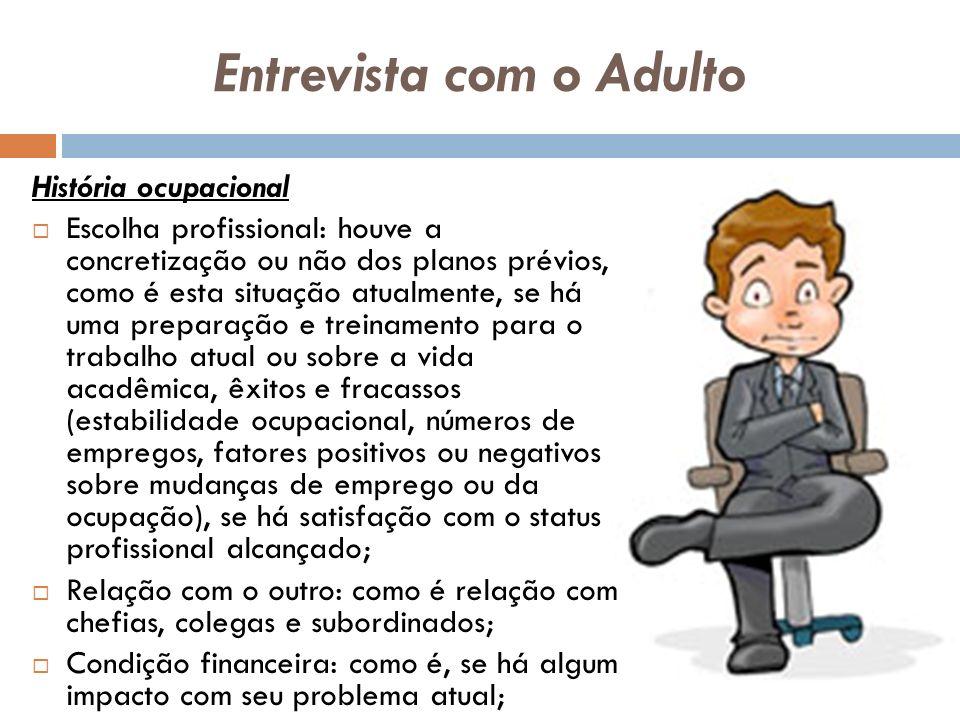 Entrevista com o Adulto