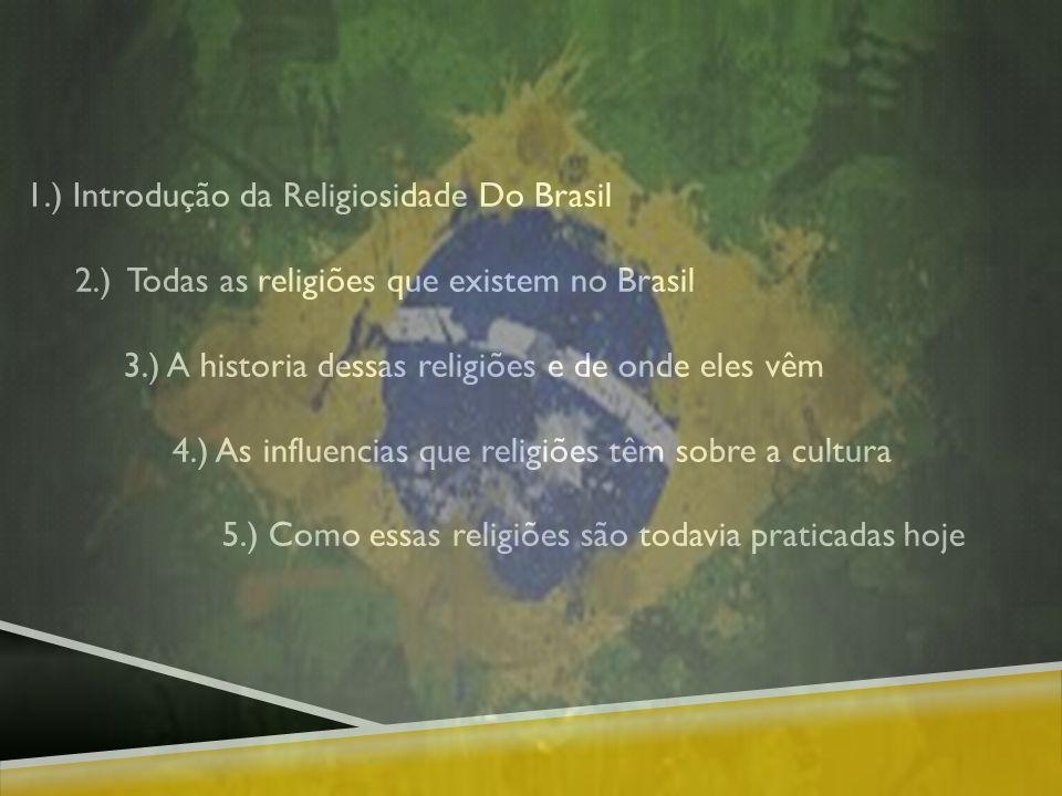 1.) Introdução da Religiosidade Do Brasil