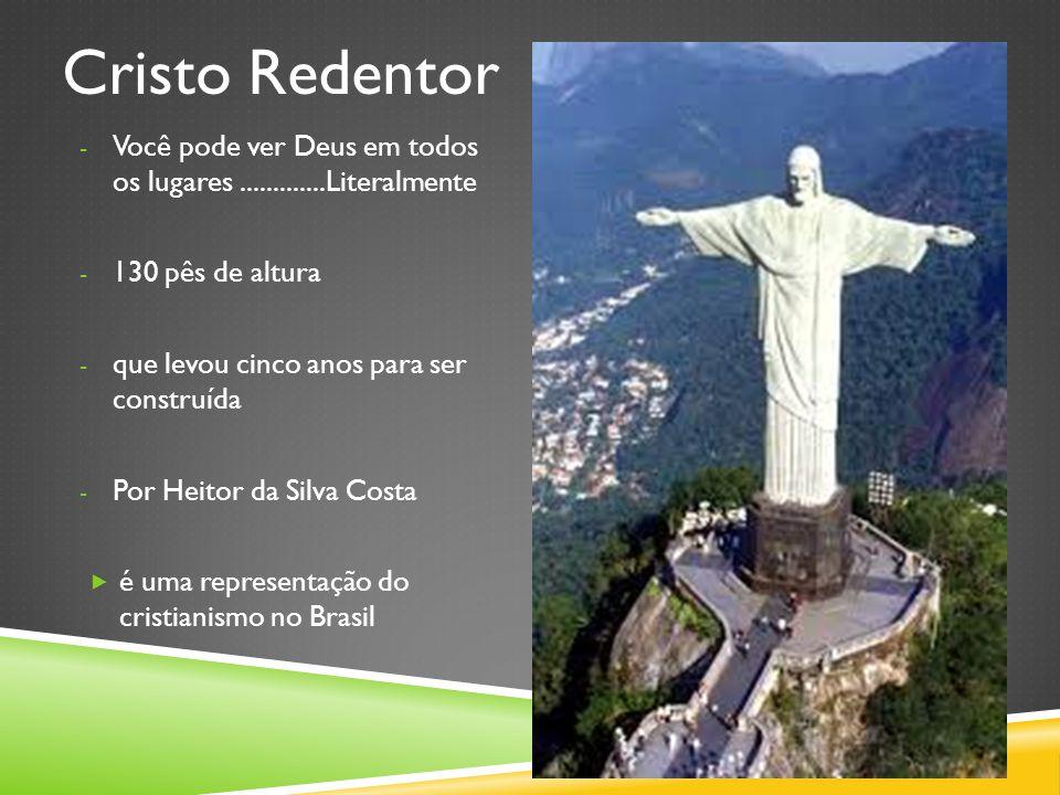 Cristo Redentor Você pode ver Deus em todos os lugares .............Literalmente. 130 pês de altura.