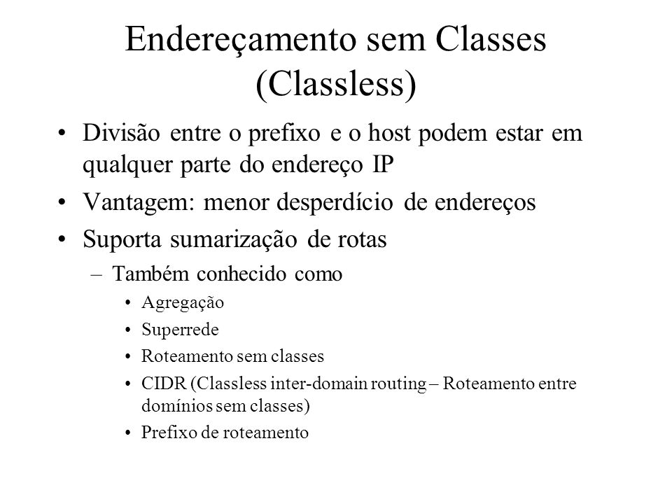 Endereçamento sem Classes (Classless)