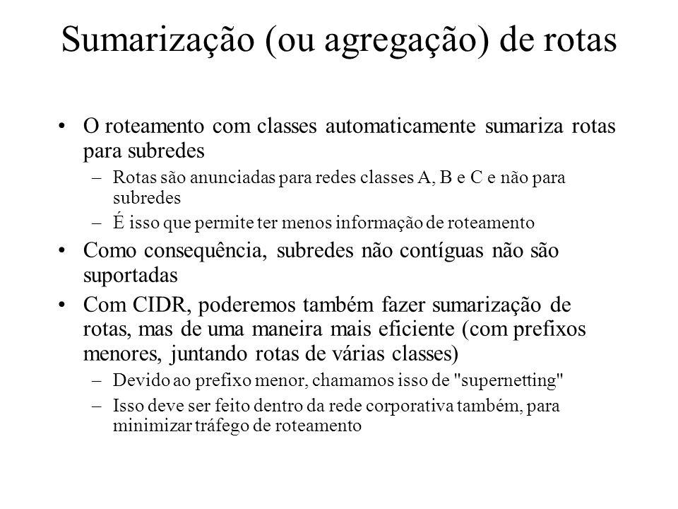 Sumarização (ou agregação) de rotas