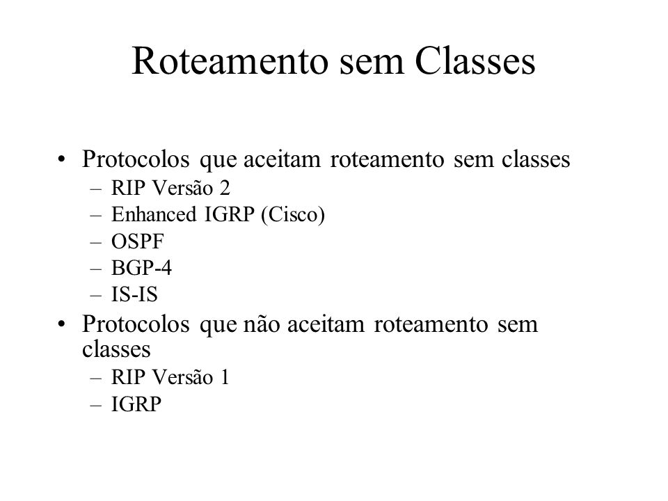 Roteamento sem Classes