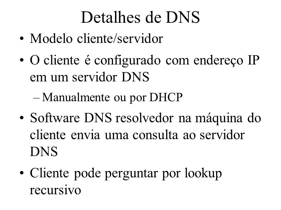 Detalhes de DNS Modelo cliente/servidor