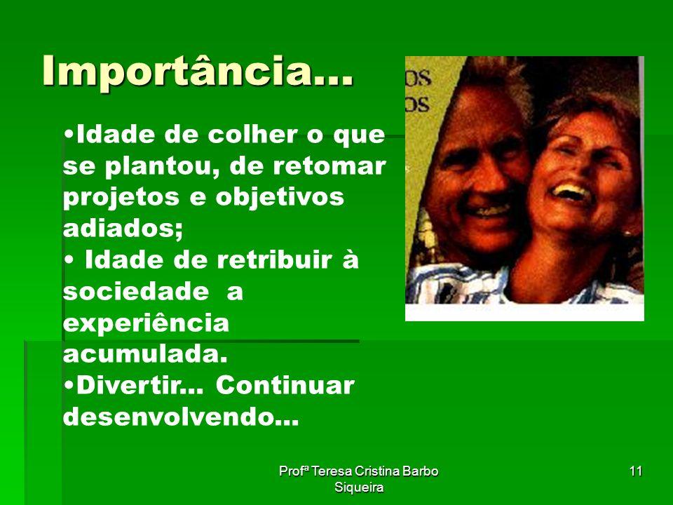Profª Teresa Cristina Barbo Siqueira