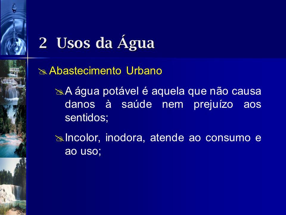 2 Usos da Água Abastecimento Urbano
