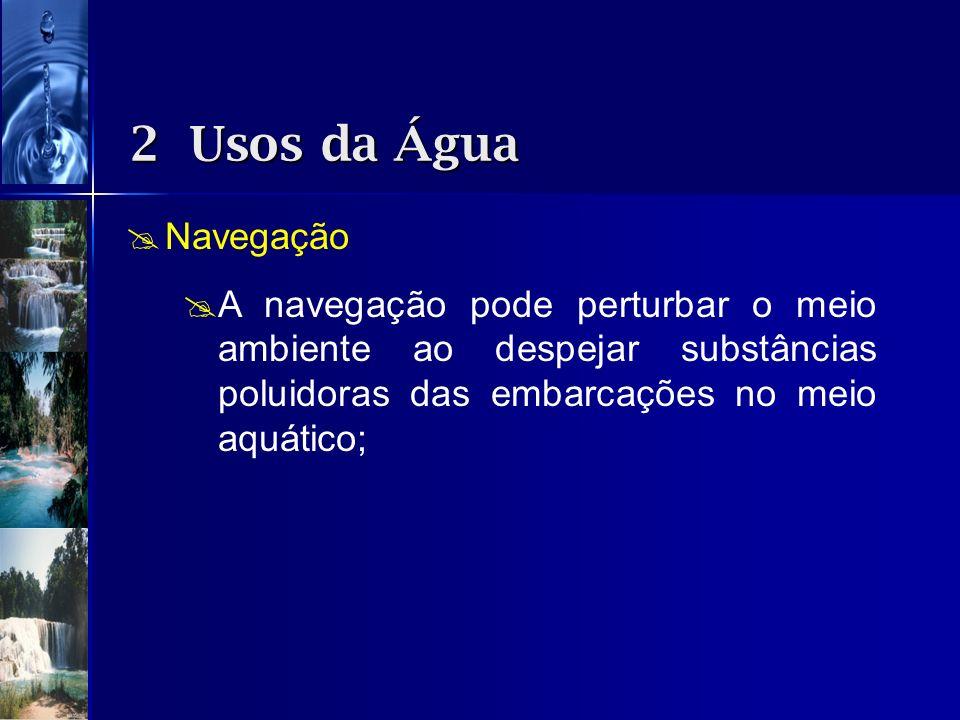 2 Usos da ÁguaNavegação.