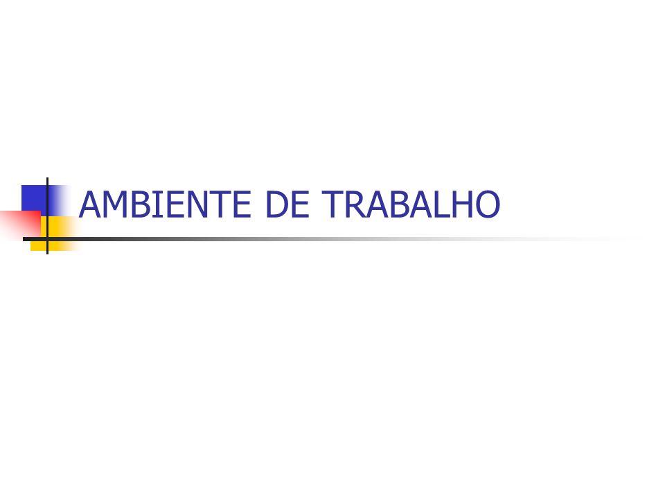 AMBIENTE DE TRABALHO