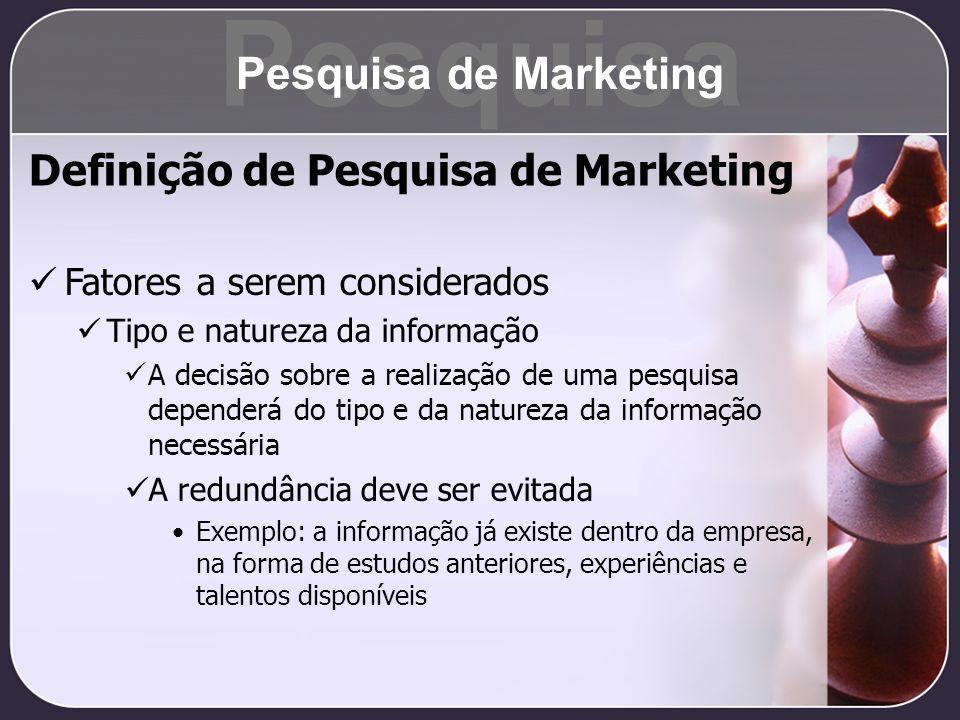 Pesquisa Pesquisa de Marketing Definição de Pesquisa de Marketing