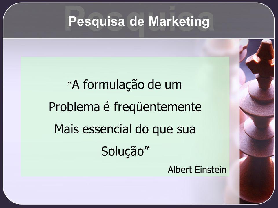Pesquisa Pesquisa de Marketing Problema é freqüentemente