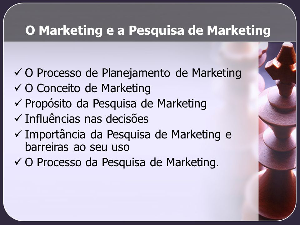 O Marketing e a Pesquisa de Marketing