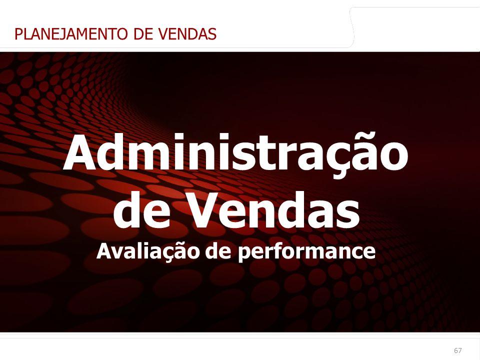 Administração de Vendas Avaliação de performance