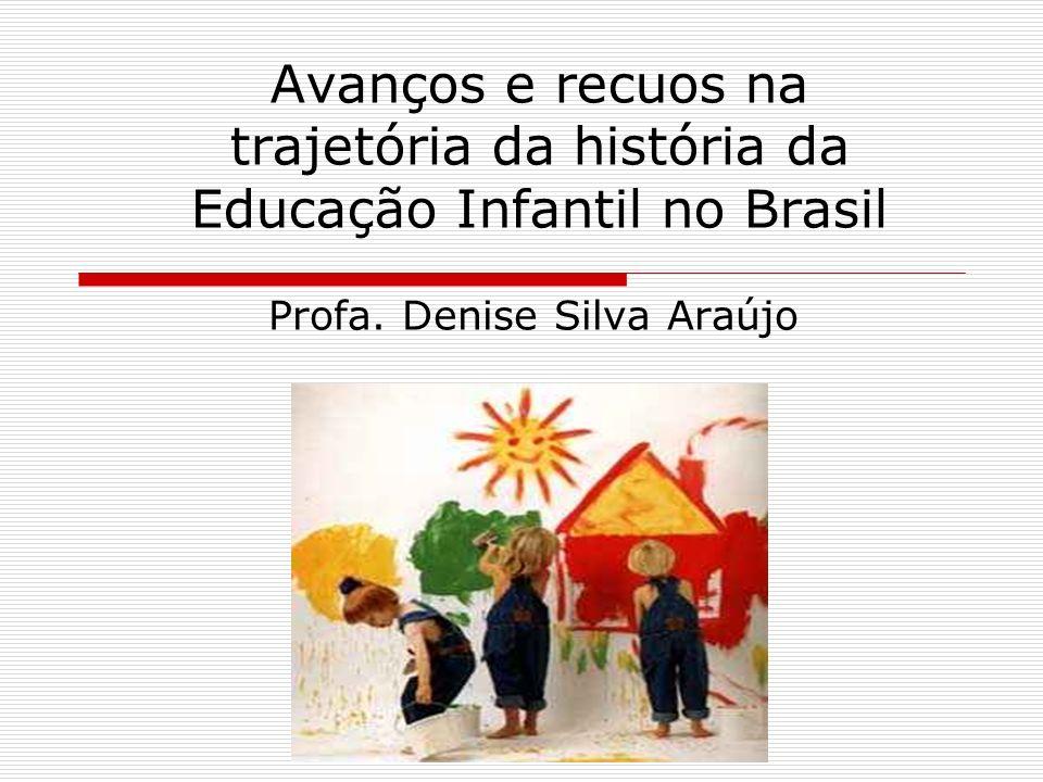 Profa. Denise Silva Araújo