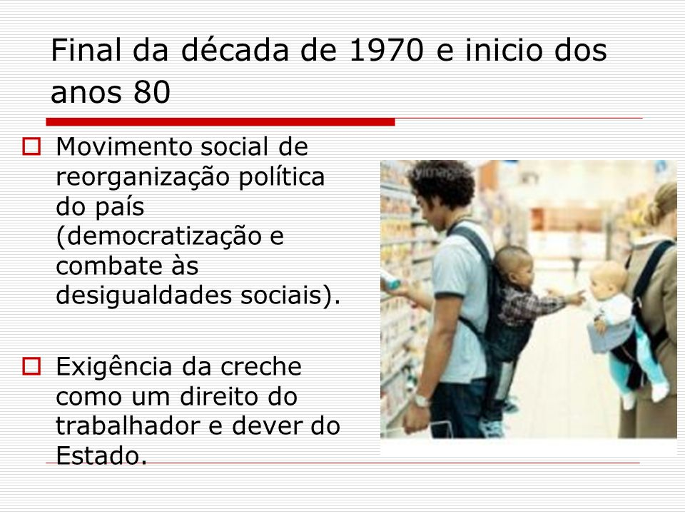Final da década de 1970 e inicio dos anos 80