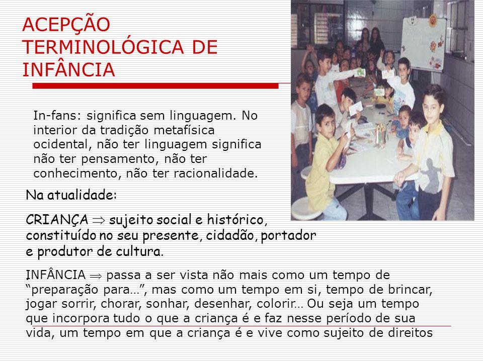ACEPÇÃO TERMINOLÓGICA DE INFÂNCIA