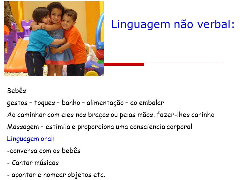 Linguagem não verbal: Bebês: