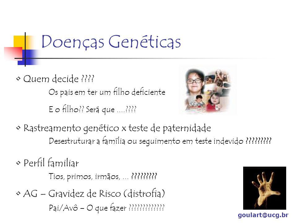 Doenças Genéticas Quem decide