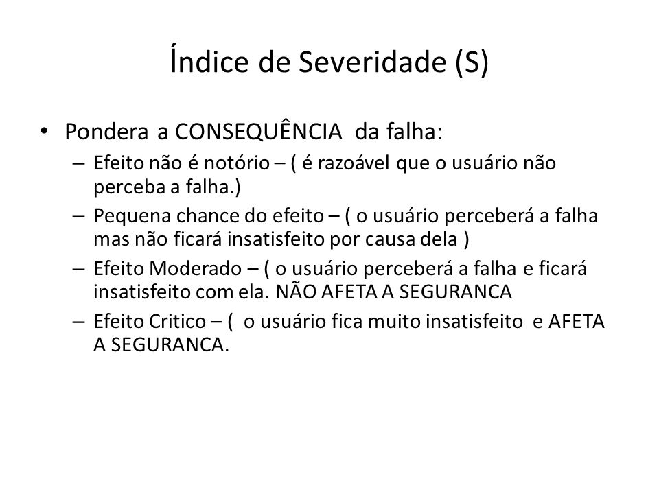 Índice de Severidade (S)