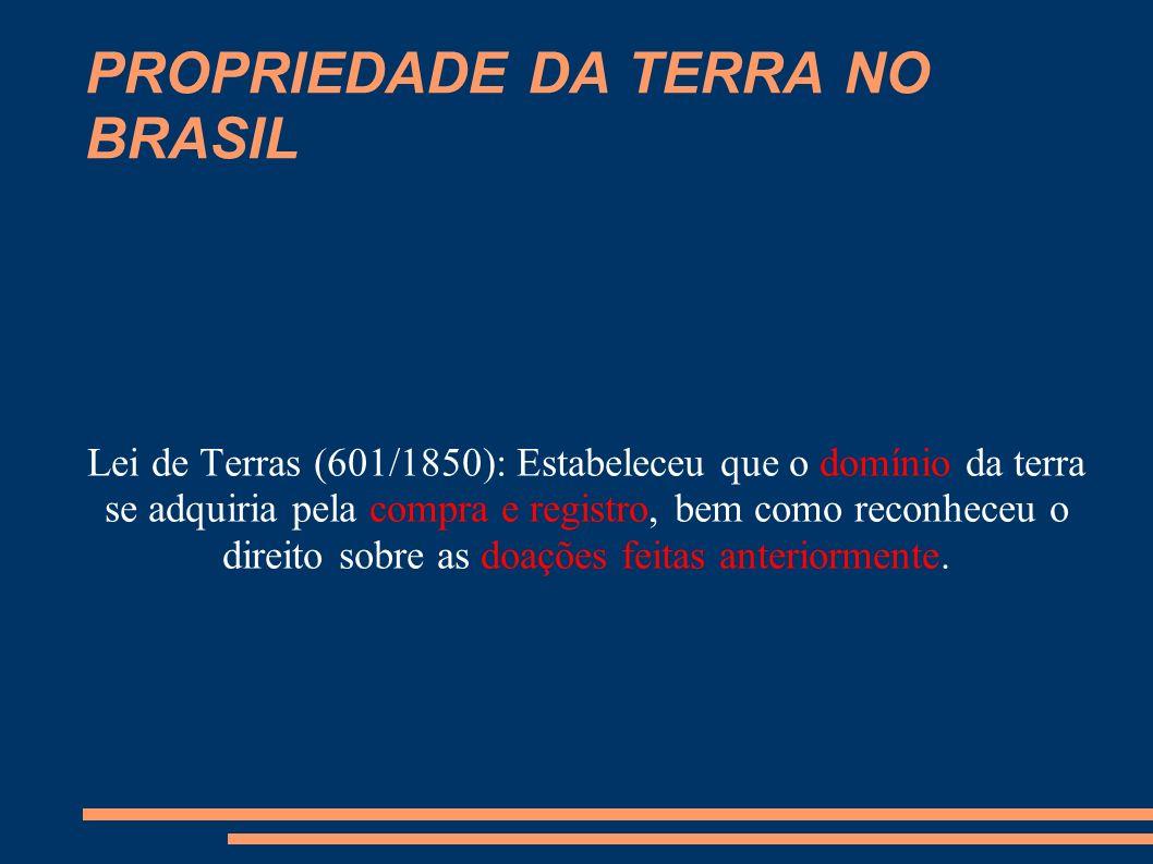 PROPRIEDADE DA TERRA NO BRASIL