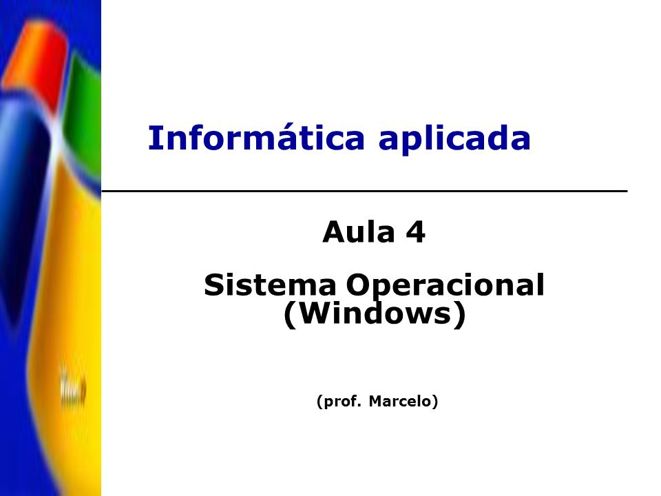 Aula 4 Sistema Operacional (Windows)
