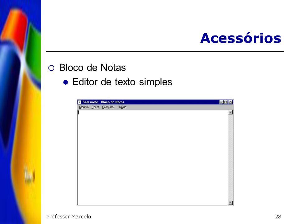 Acessórios Bloco de Notas Editor de texto simples Professor Marcelo
