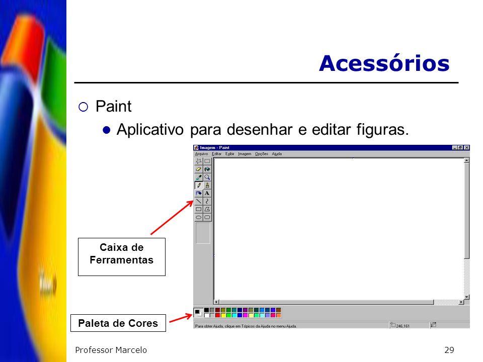 Acessórios Paint Aplicativo para desenhar e editar figuras.