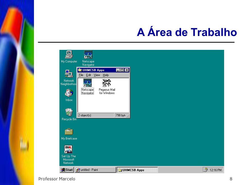 A Área de Trabalho Professor Marcelo
