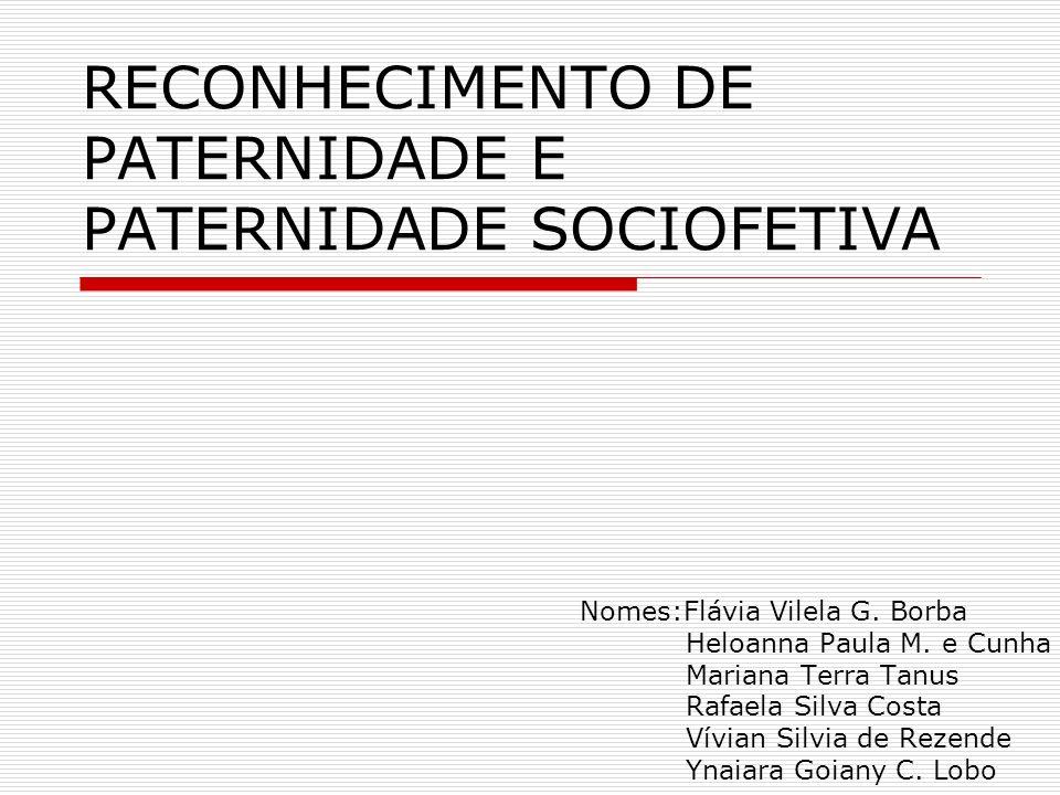 RECONHECIMENTO DE PATERNIDADE E PATERNIDADE SOCIOFETIVA