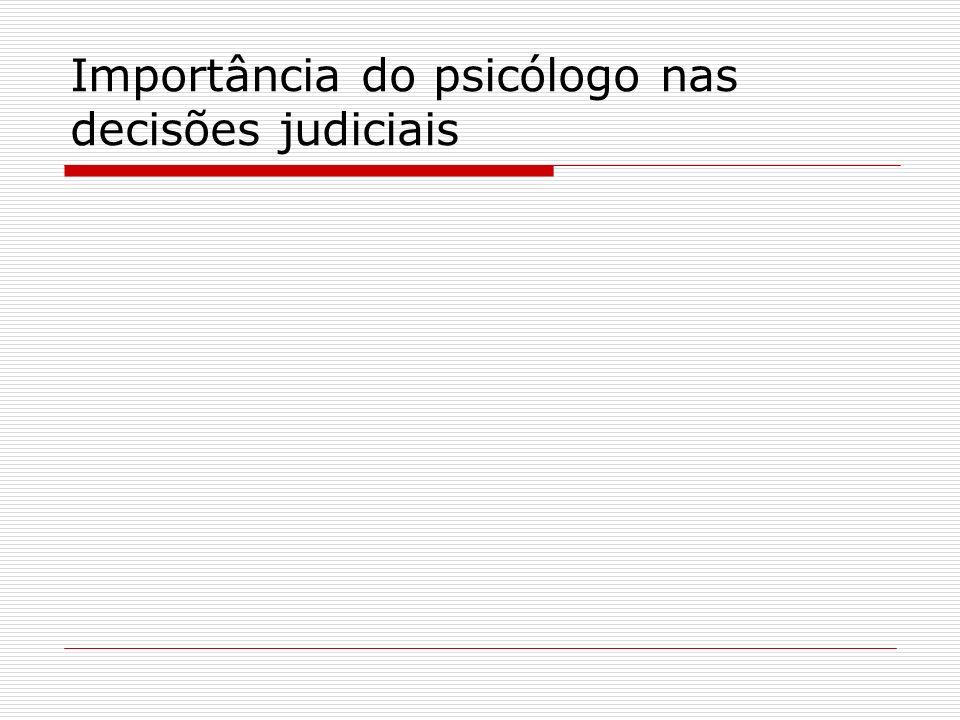 Importância do psicólogo nas decisões judiciais