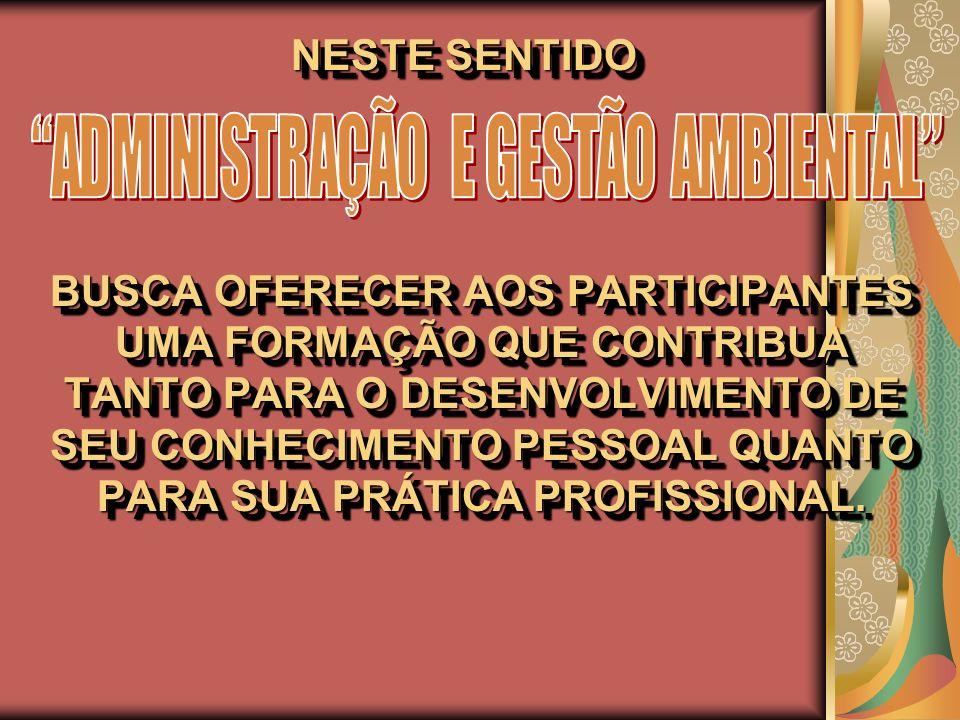 ADMINISTRAÇÃO E GESTÃO AMBIENTAL