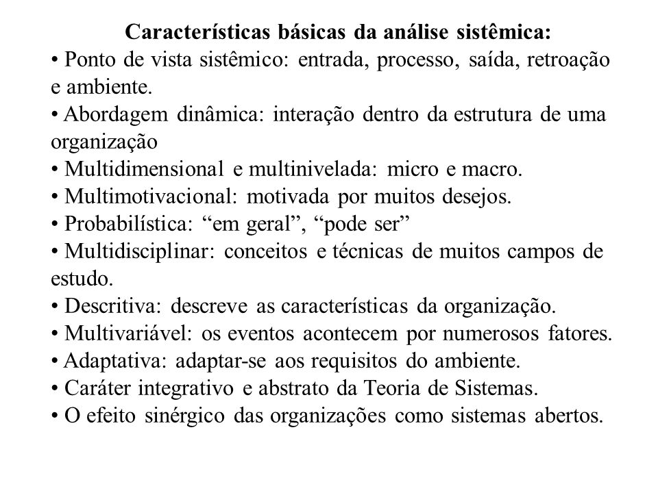 Características básicas da análise sistêmica: