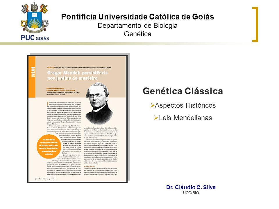 Pontifícia Universidade Católica de Goiás Departamento de Biologia Genética