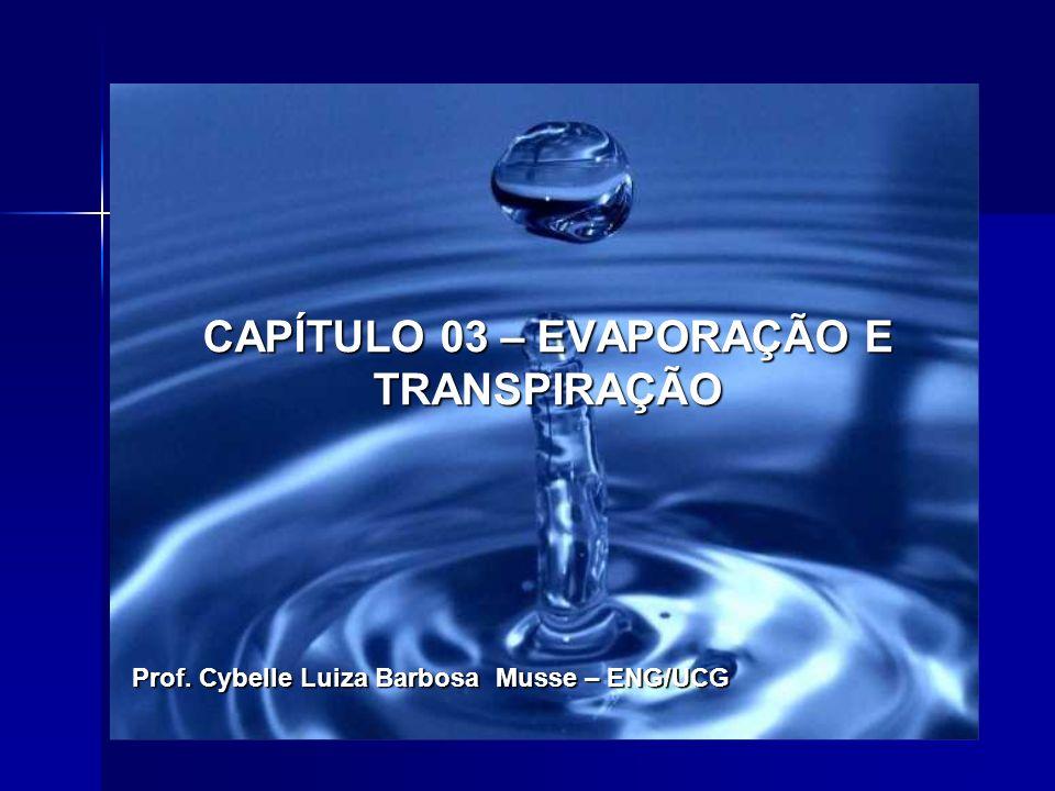 CAPÍTULO 03 – EVAPORAÇÃO E TRANSPIRAÇÃO